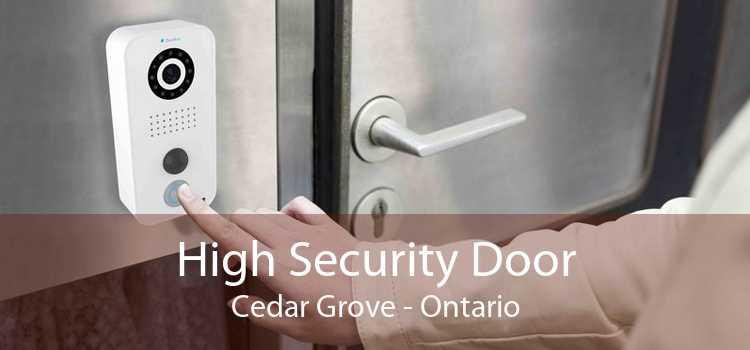 High Security Door Cedar Grove - Ontario
