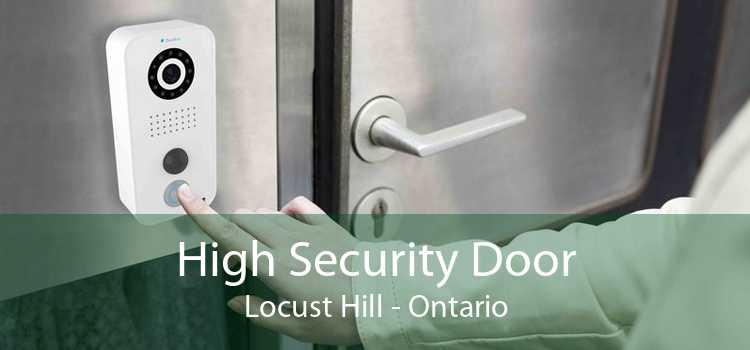 High Security Door Locust Hill - Ontario