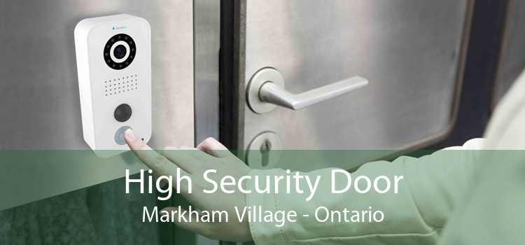 High Security Door Markham Village - Ontario