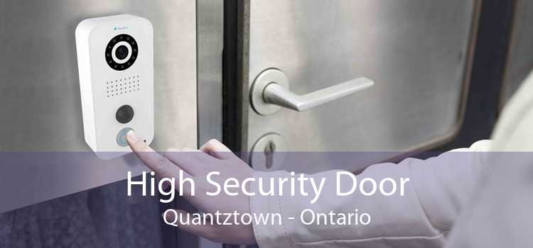 High Security Door Quantztown - Ontario
