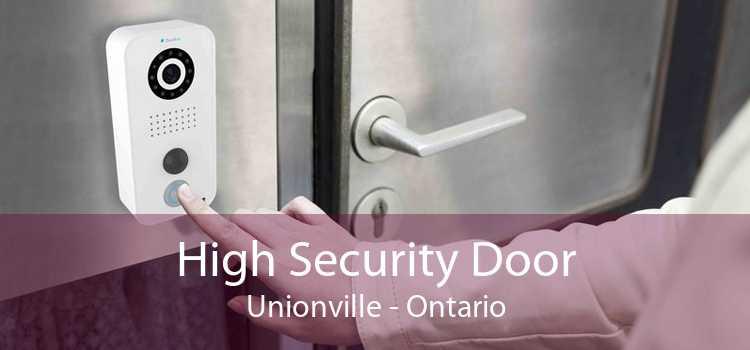 High Security Door Unionville - Ontario