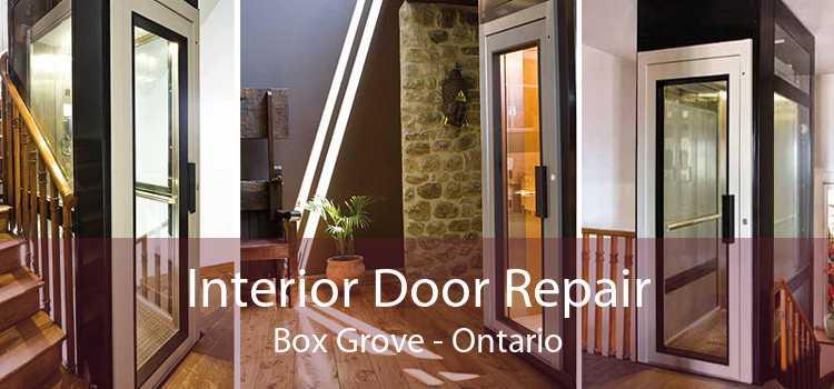 Interior Door Repair Box Grove - Ontario