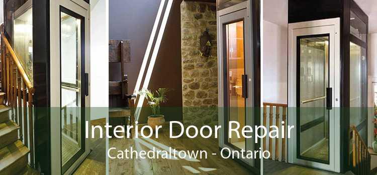 Interior Door Repair Cathedraltown - Ontario