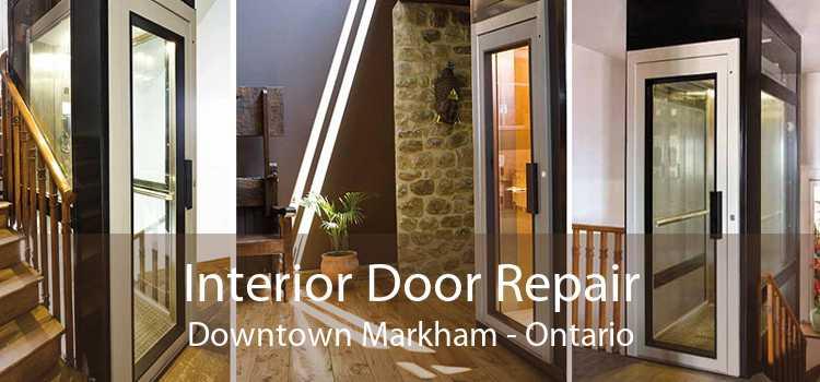 Interior Door Repair Downtown Markham - Ontario