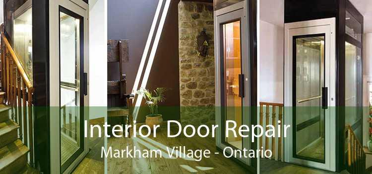 Interior Door Repair Markham Village - Ontario
