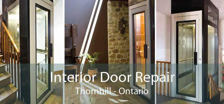 Interior Door Repair Thornhill - Ontario