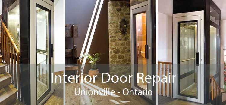 Interior Door Repair Unionville - Ontario