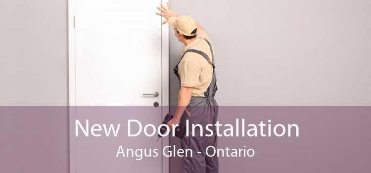 New Door Installation Angus Glen - Ontario