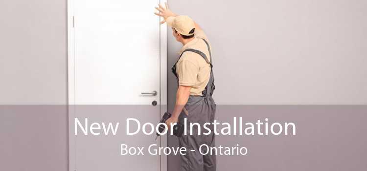 New Door Installation Box Grove - Ontario