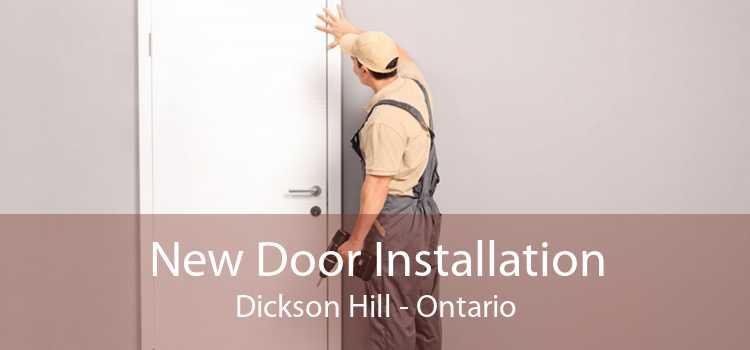 New Door Installation Dickson Hill - Ontario