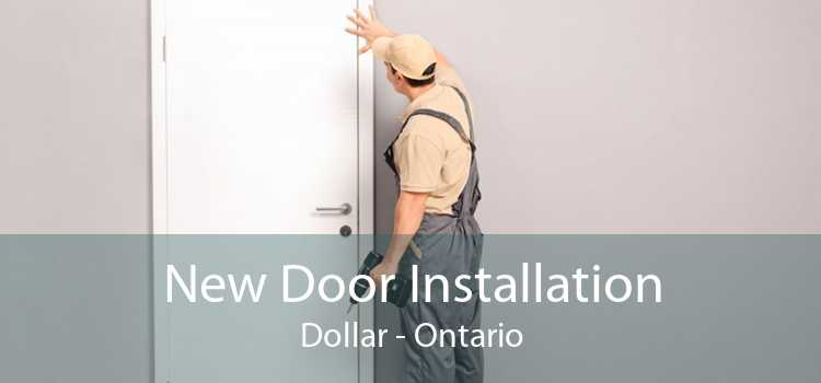 New Door Installation Dollar - Ontario