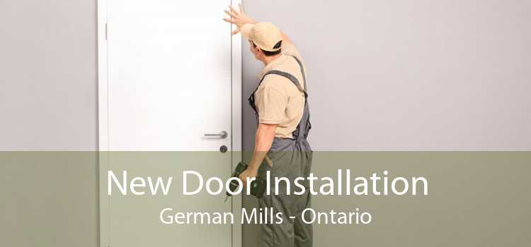 New Door Installation German Mills - Ontario