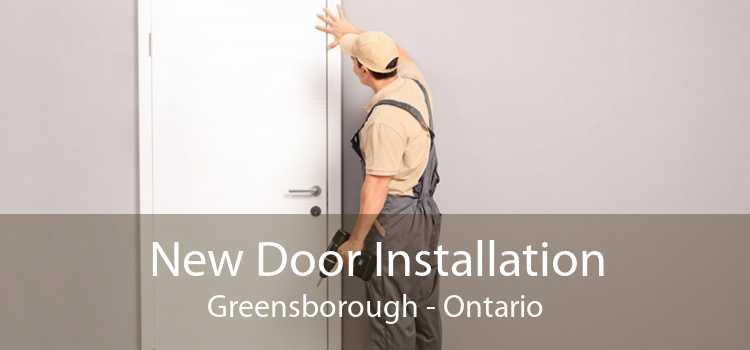 New Door Installation Greensborough - Ontario