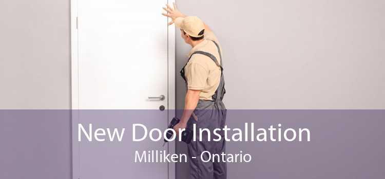 New Door Installation Milliken - Ontario
