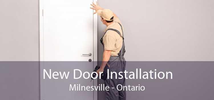 New Door Installation Milnesville - Ontario