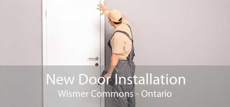 New Door Installation Wismer Commons - Ontario