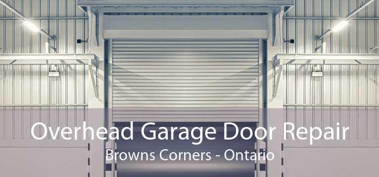 Overhead Garage Door Repair Browns Corners - Ontario