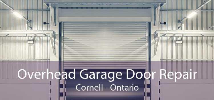 Overhead Garage Door Repair Cornell - Ontario