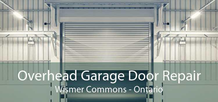 Overhead Garage Door Repair Wismer Commons - Ontario