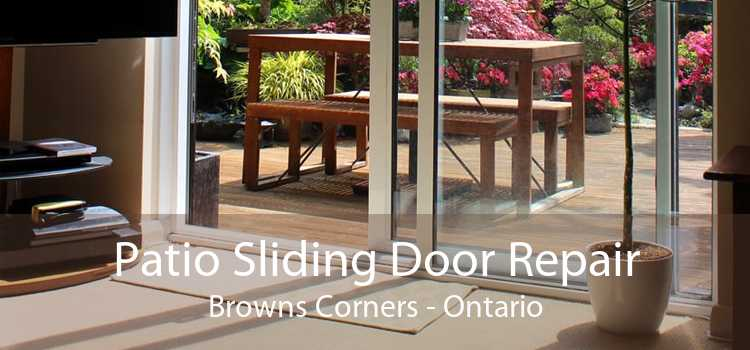Patio Sliding Door Repair Browns Corners - Ontario