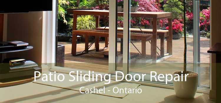 Patio Sliding Door Repair Cashel - Ontario