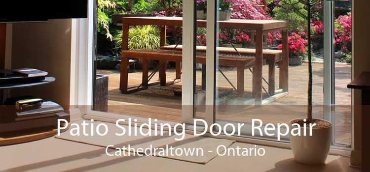 Patio Sliding Door Repair Cathedraltown - Ontario