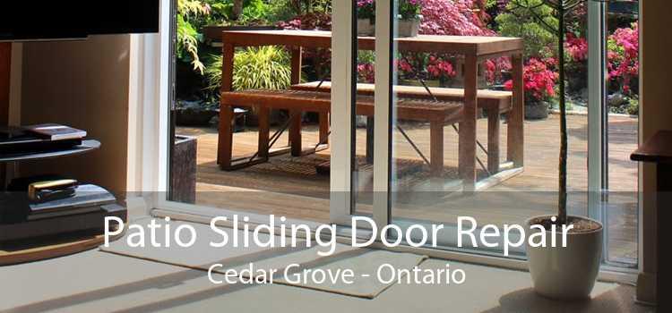 Patio Sliding Door Repair Cedar Grove - Ontario
