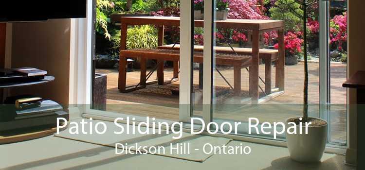 Patio Sliding Door Repair Dickson Hill - Ontario