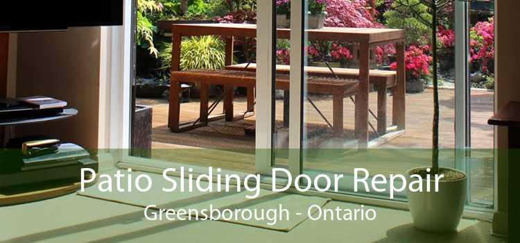 Patio Sliding Door Repair Greensborough - Ontario
