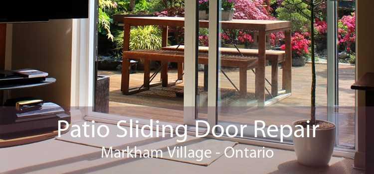 Patio Sliding Door Repair Markham Village - Ontario