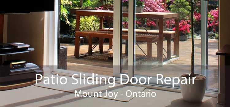 Patio Sliding Door Repair Mount Joy - Ontario