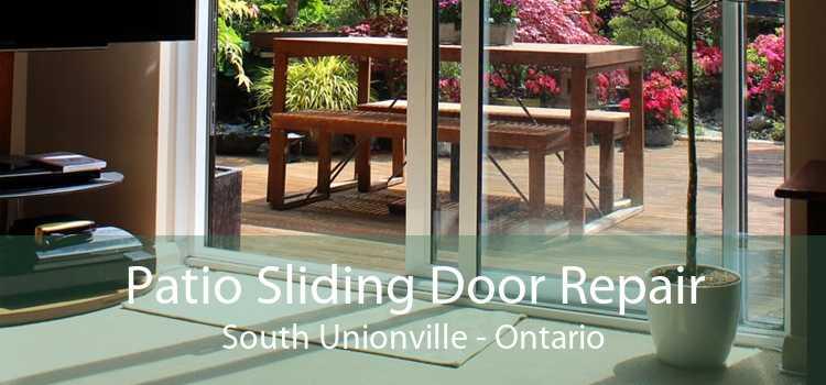 Patio Sliding Door Repair South Unionville - Ontario