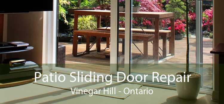 Patio Sliding Door Repair Vinegar Hill - Ontario