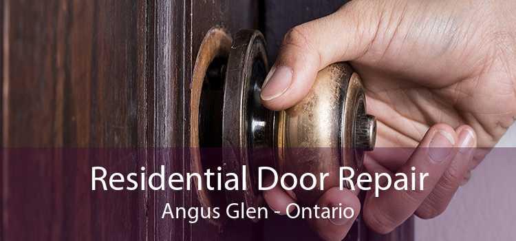 Residential Door Repair Angus Glen - Ontario