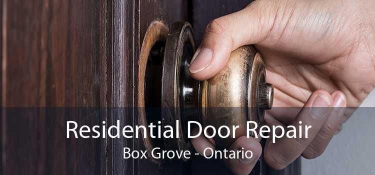 Residential Door Repair Box Grove - Ontario