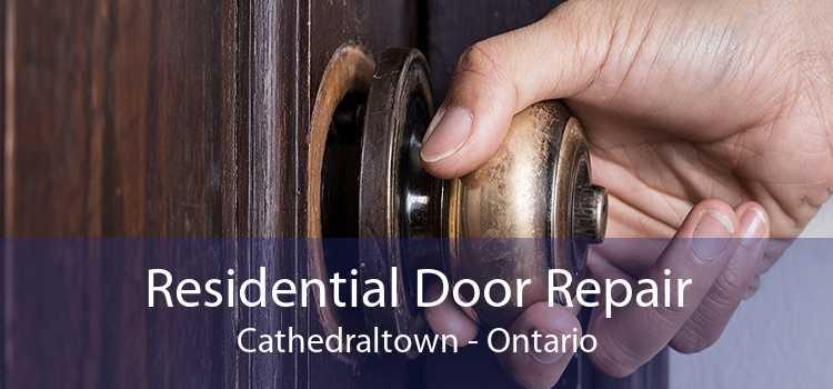 Residential Door Repair Cathedraltown - Ontario