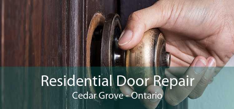 Residential Door Repair Cedar Grove - Ontario