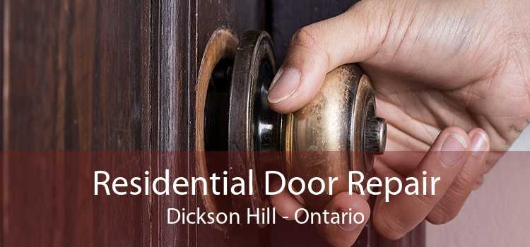 Residential Door Repair Dickson Hill - Ontario