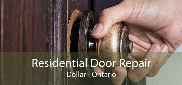 Residential Door Repair Dollar - Ontario