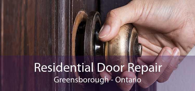 Residential Door Repair Greensborough - Ontario