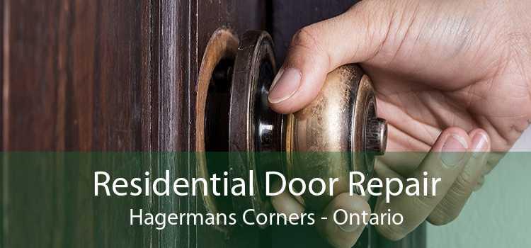 Residential Door Repair Hagermans Corners - Ontario