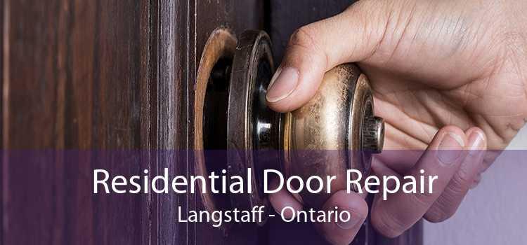 Residential Door Repair Langstaff - Ontario