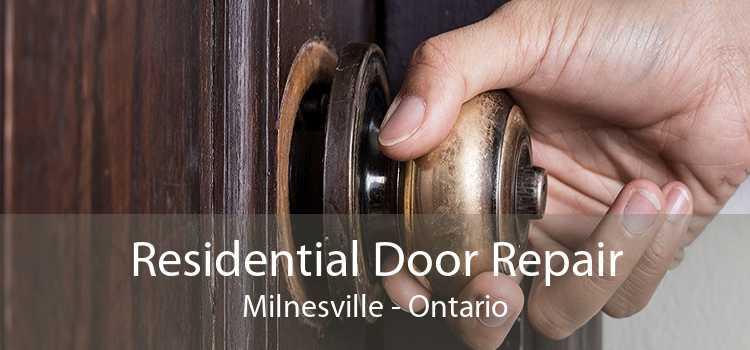 Residential Door Repair Milnesville - Ontario