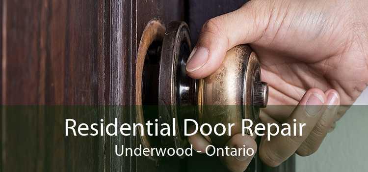 Residential Door Repair Underwood - Ontario