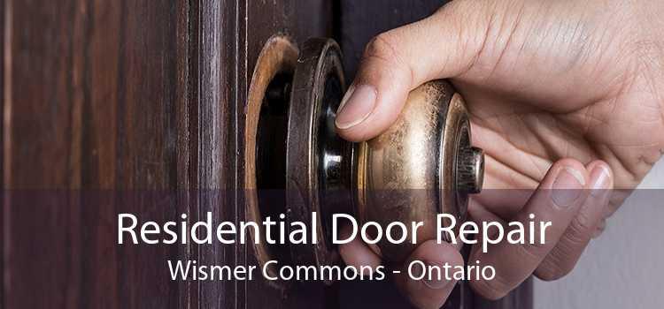 Residential Door Repair Wismer Commons - Ontario