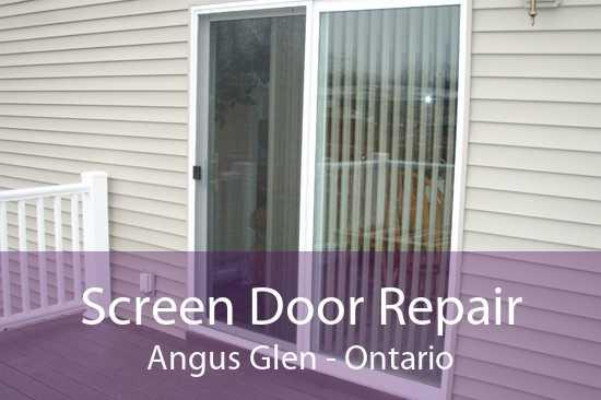 Screen Door Repair Angus Glen - Ontario