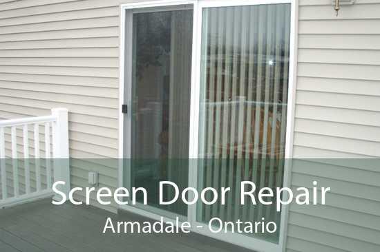 Screen Door Repair Armadale - Ontario