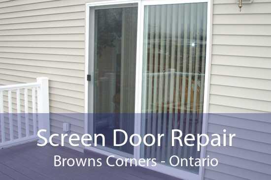 Screen Door Repair Browns Corners - Ontario