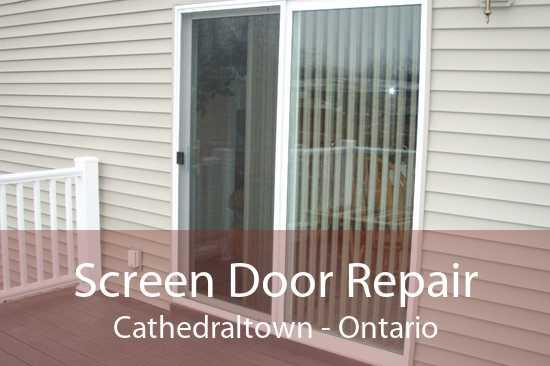 Screen Door Repair Cathedraltown - Ontario