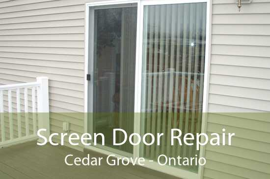 Screen Door Repair Cedar Grove - Ontario